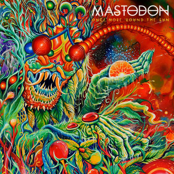 "Mastodon. ""Once More 'Round the Sun"""