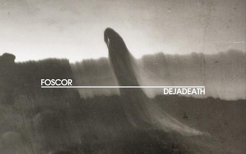 Foscor. Dejadeath