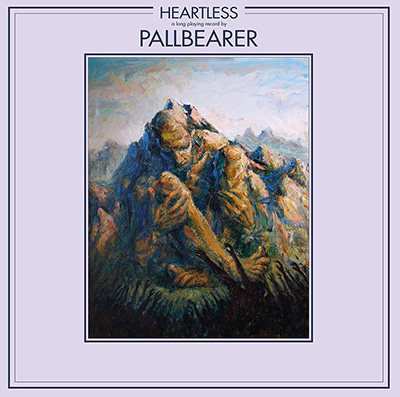 Pallbearer. Heartless