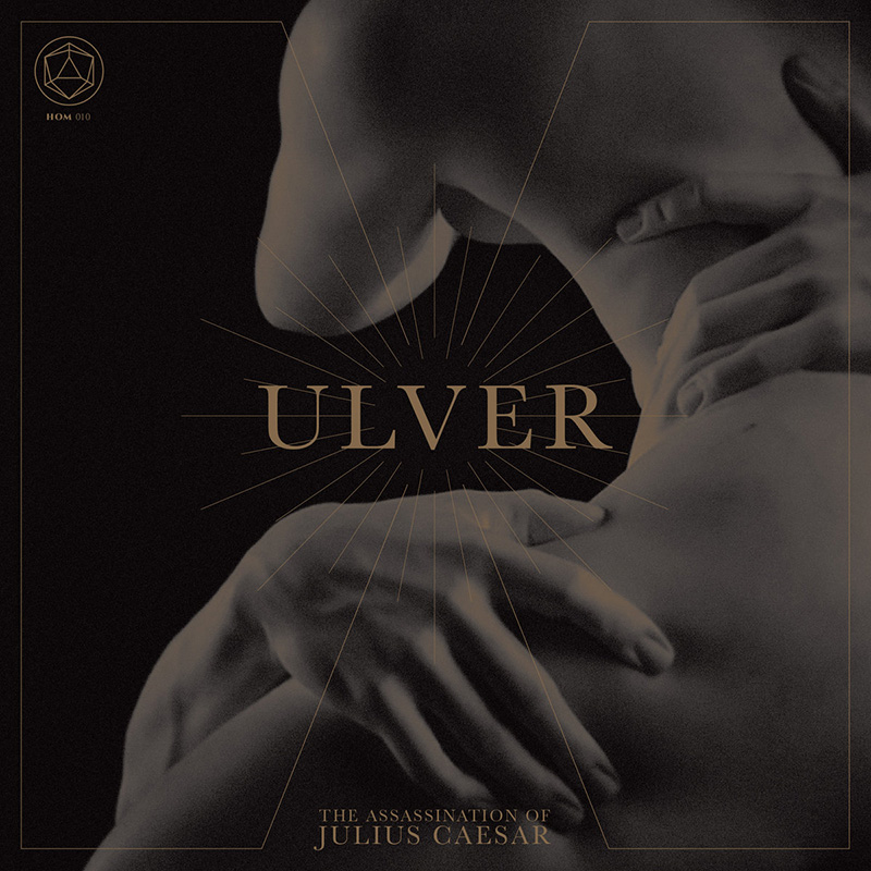 Ulver. The Assassination of Julius Caesar