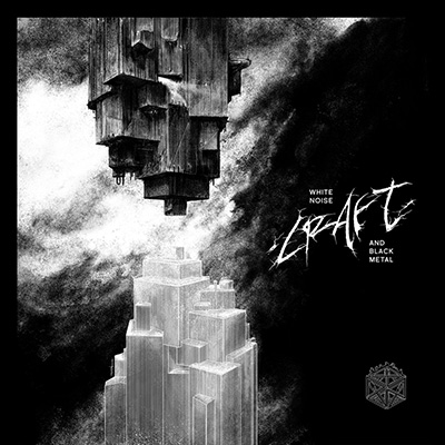 Craft. White Noise and Black Metal