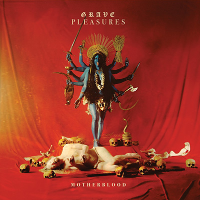 Grave Pleasures. Motherblood