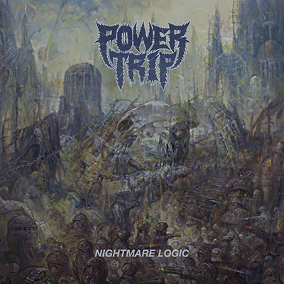 Power Trip. Nightmare Logic