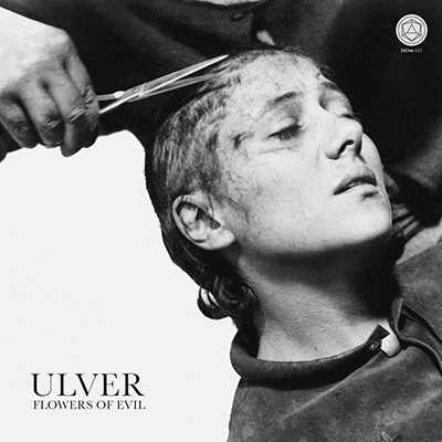 Ulver. Flowers of Evil
